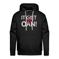 Sweaters ~ Mannen Premium hoodie ~ IT GIET NET OAN! Sweater