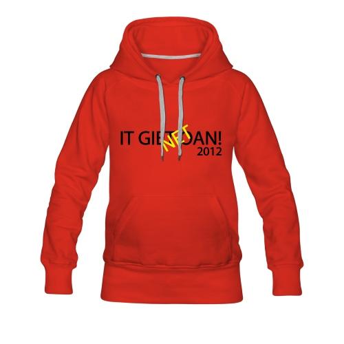 IT GIET NET OAN! Sweater - Vrouwen Premium hoodie