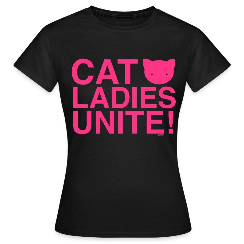 Cat Ladies Unite! - Women's T-Shirt