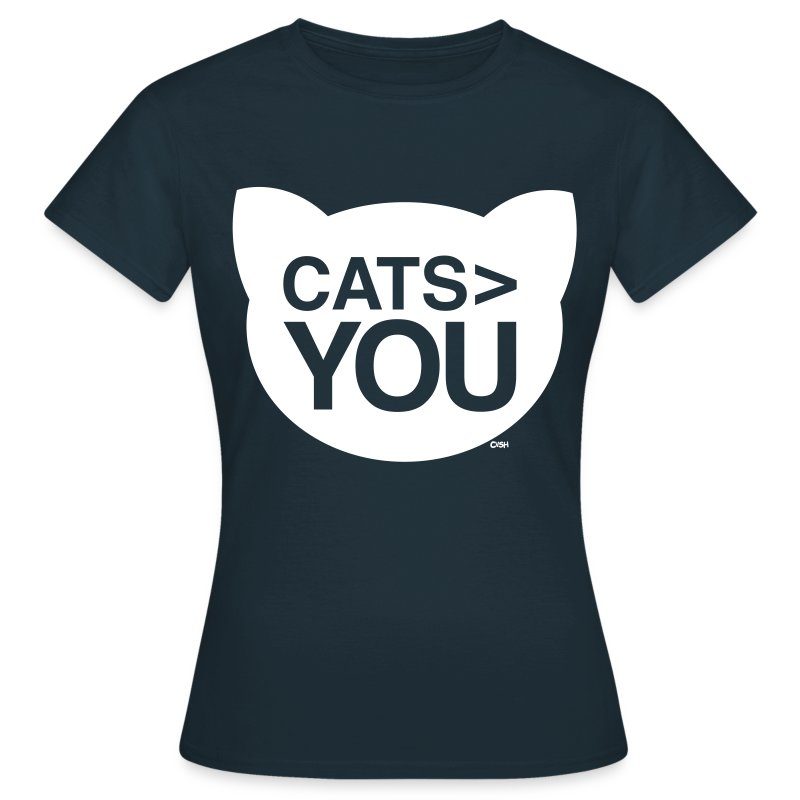 Cats > You - Women's T-Shirt