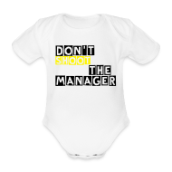 Baby body ~ Rompertje ~ Grappig rompertje, Don't shoot the manager, baby