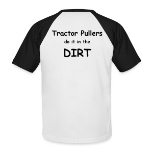 do it in the dirt - Men's Baseball T-Shirt