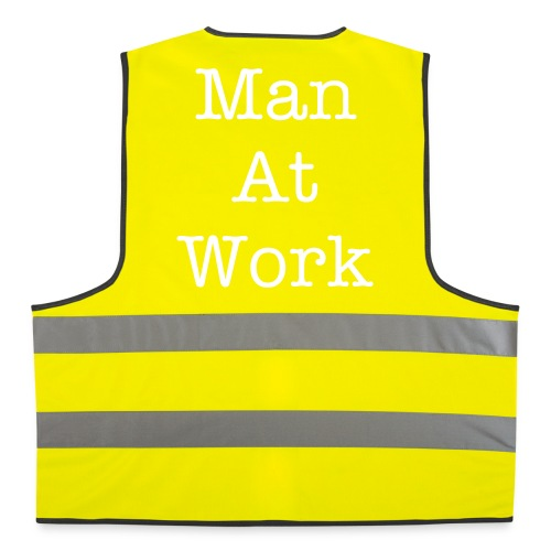 Man At Work - High Visibility Jacket - Reflective Vest