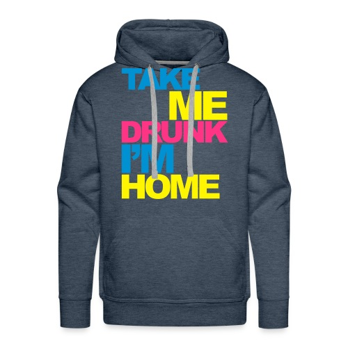 Take me drunk ! - Sweat-shirt à capuche Premium pour hommes