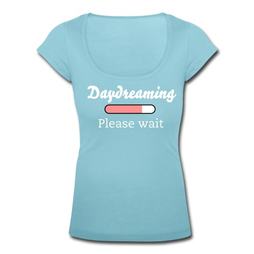 Dames T-shirt 'Daydreaming...' - Vrouwen T-shirt met U-hals