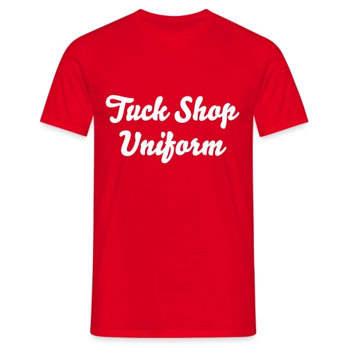 Tuck Shop Uniform T  - Men's T-Shirt