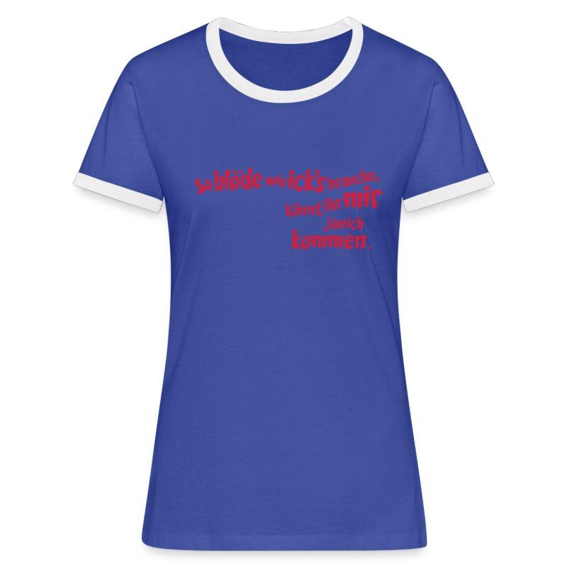so blöde , c, berliner sprüche, zitate, t-shirt   spreadshirt