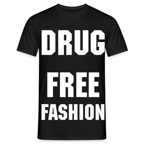 Man's Drug Free Fashion T-Shirt - Men's T-Shirt