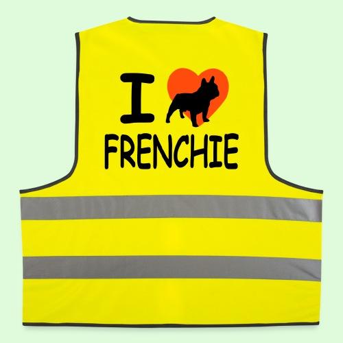 I love frenchie - Gilet de sécurité