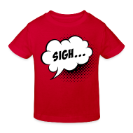 Shirts ~ Kids' Organic T-shirt ~ Comic balloon Sigh