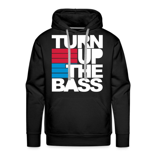 Turn Up The Bass - Men's Premium Hoodie