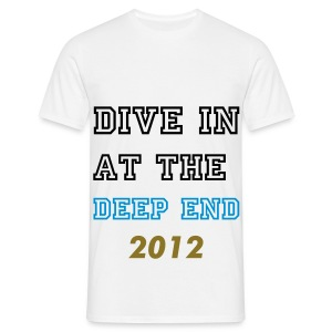 Dive in at the deep end () - Men's T-Shirt