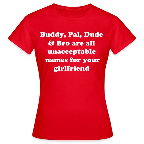 girlfriend's had enough - Women's T-Shirt