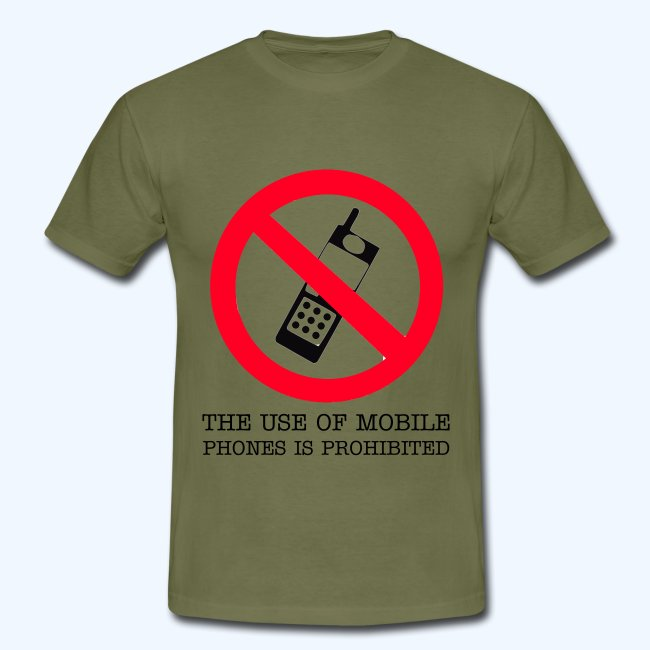 The use of Mobile Phones is Prohibited T-Shirt
