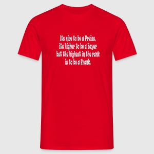 Its nice to be a Preiss ... T-Shirts - Männer T-Shirt