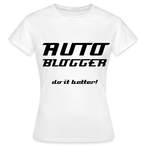 AUTO BLOGGER do it better! - Women's T-Shirt