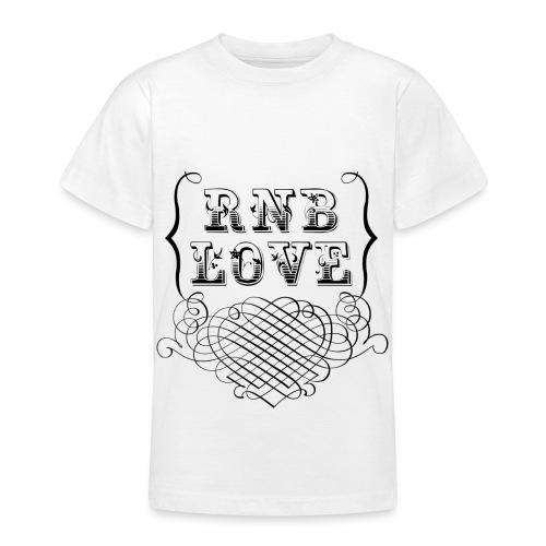 T shirt enfant rnb love - T-shirt Ado