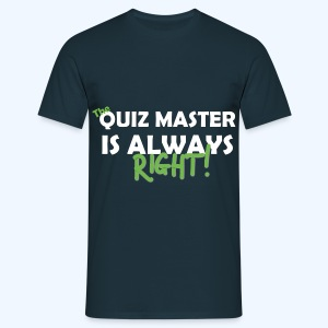 The Quiz Master is always right T-Shirt in Navy - Men's T-Shirt