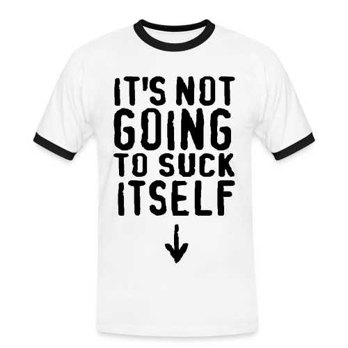 Suck it - Men's Ringer Shirt