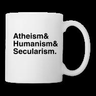 Mugs & Drinkware ~ Mug ~ Atheism & Humanism & Secularism