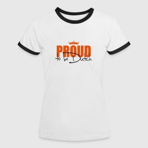 proud to be dutch  T-shirts - Vrouwen contrastshirt
