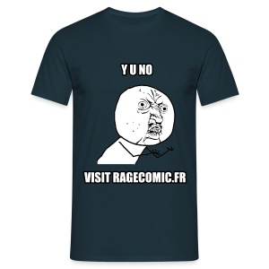 T Shirt Y U NO visit RAGECOMIC.FR bleu rage comics - T-shirt Homme