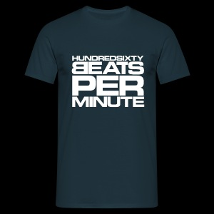 160 BPM - hundredsixty beats per minute (white) - Camiseta hombre