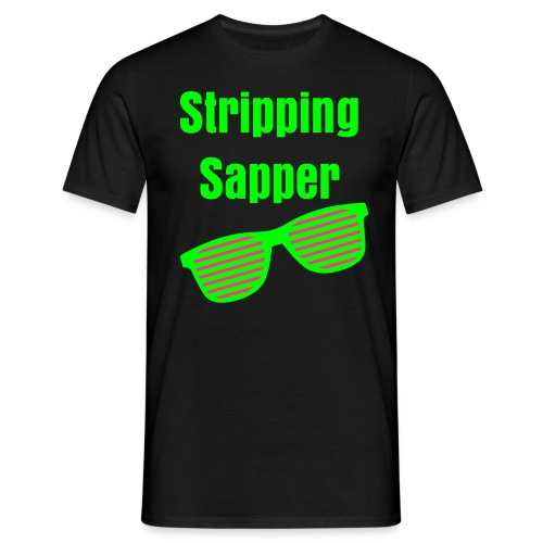 Stripping sapper - Men's T-Shirt