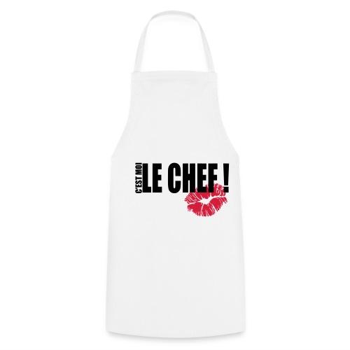 C'est moi le CHEF! - Tablier de cuisine