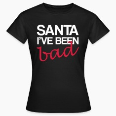 Santa I've Been Bad