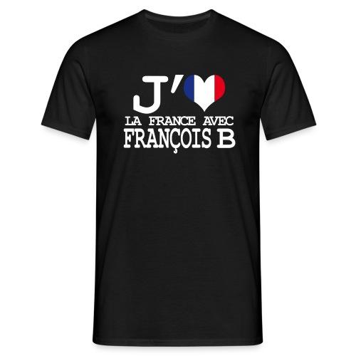 J'aime la France avec François B - T-shirt Homme