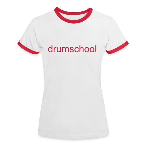Women's Ringer T-Shirt - Women's Contrast T-Shirt With Drum School Logo In Red On Front.
