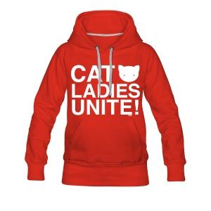 Cat Ladies Unite! - Women's Premium Hoodie