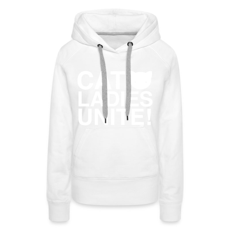 Cat Ladies Unite! - Women's Premium Hoodie