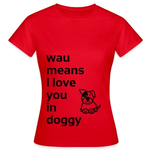 wau means - Frauen T-Shirt