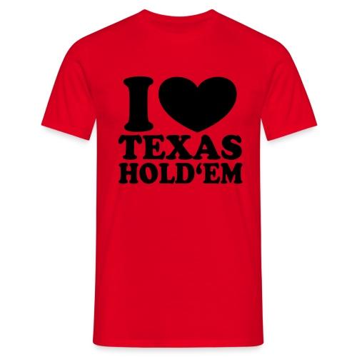 I love Texas Hold'em - Shirt klassisch - Männer T-Shirt