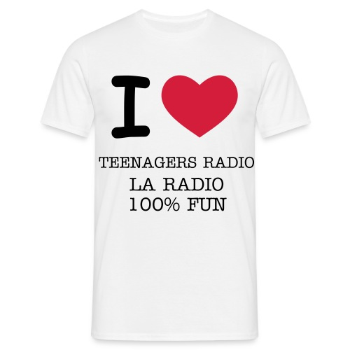 I LOVE TEENAGERS RADIO - T-shirt Homme