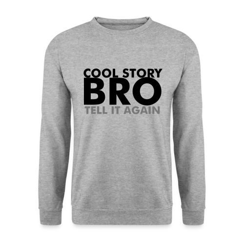 Cool Story Bro! - Men's Sweatshirt