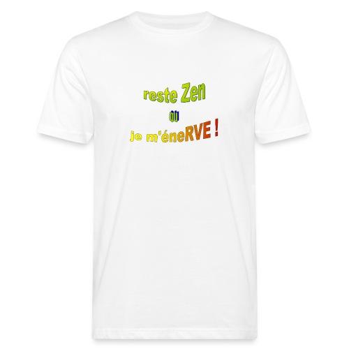 reste zen - T-shirt bio Homme
