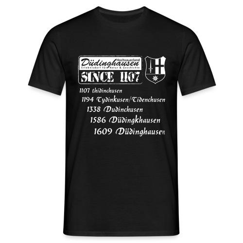 Düdinghausen since 1107 mit Namensänderung - Männer T-Shirt