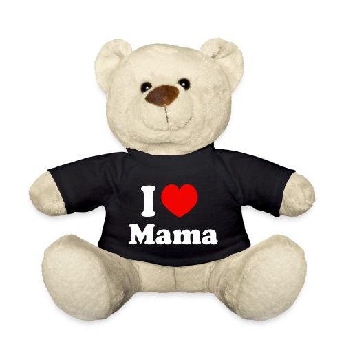 I love mama - Teddy
