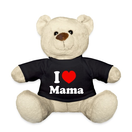 I love mama - Teddy