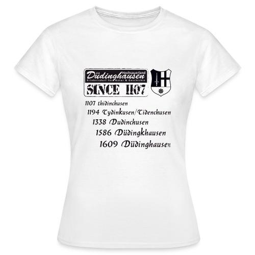 Düdinghausen since 1107 mit Namensänderung - Frauen T-Shirt