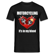 T-Shirts ~ Men's T-Shirt ~ It's in my blood