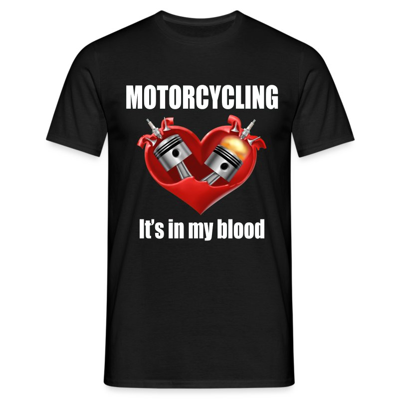 It's in my blood - Men's T-Shirt