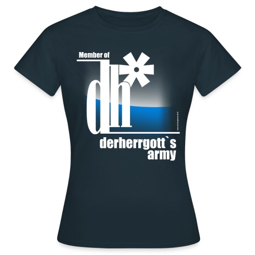 Official Ladies-Fan-Shirt of derherrgott`s Army - Frauen T-Shirt