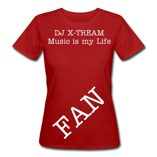 Dj X-Tream Frauen T-Shirt - Frauen Bio-T-Shirt