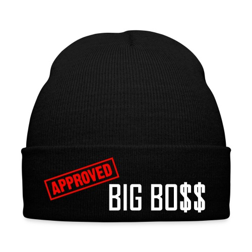 APPROVED BIG BO$$ - Winter Hat