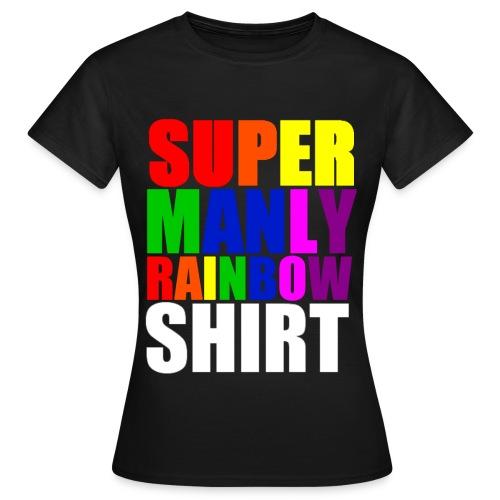 Super Manly Black Women's Shirt - Women's T-Shirt