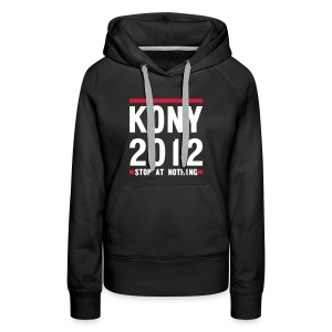 KONY 2012 STOP AT NOTHING - Women's Premium Hoodie